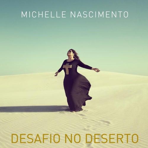 Single - Desafio no Deserto de Michelle Nascimento