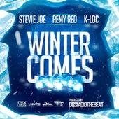 Winter Comes (feat. Remy R.E.D. & K-Loc) by Stevie Joe