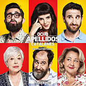 Ocho Apellidos Catalanes (Original Motion Picture Soundtrack) by Roque Baños