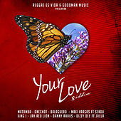 Your Love Riddim de Various Artists