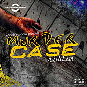 Murder Case Riddim by Various Artists