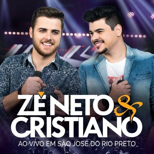 Ao Vivo Em São José do Rio Preto de Zé Neto & Cristiano