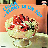 Berry Is On Top by Chuck Berry