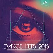 Dance Hits 2016 by Various Artists
