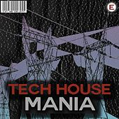 Tech House Mania de Various Artists
