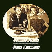 Common Time de Gene Ammons