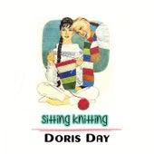 Sitting Knitting by Doris Day