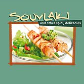 Souvlaki And Other Spicy Delicacies by Various Artists