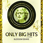 Only Big Hits by Blossom Dearie
