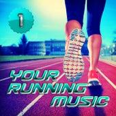 Your Running Music 1 von Various Artists