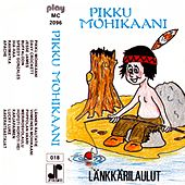 Pikku Mohikaani by Various Artists