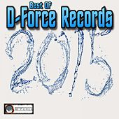 Best of D-Force Records 2015 by Various Artists