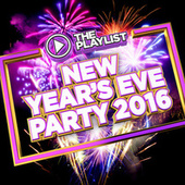 The Playlist - New Year's Eve Party 2016 by Various Artists