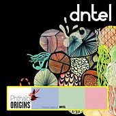 Early Works for Me If It Works for You, Vol. 2 (The Early Stages of Dntel) by Dntel