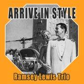 Arrive In Style von Ramsey Lewis
