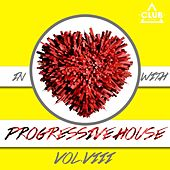 In Love with Progressive House, Vol. 8 von Various Artists