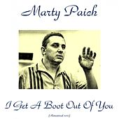 I Get A Boot Out of You (Remastered 2015) by Marty Paich