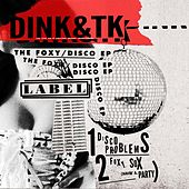 The Foxy / Disco - Single de Dink
