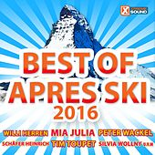 Best Of Après Ski 2016 von Various Artists