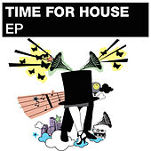 Phonique presents Time For House EP by Various Artists