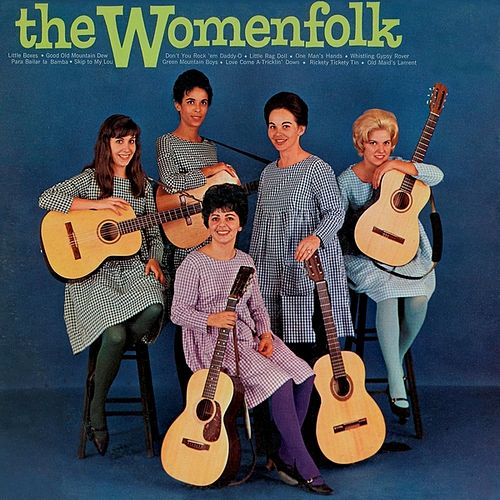 The Womenfolk Vol. 2: (1964) by The Womenfolk