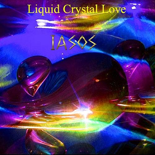 Liquid Crystal Love by Iasos