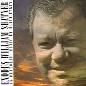 Exodus: An Oratorio In Three Parts de William Shatner