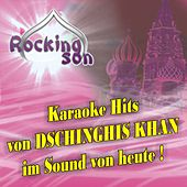 Karaoke Hits Von Dschinghis Khan Im Sound Von Heute by Rocking Son