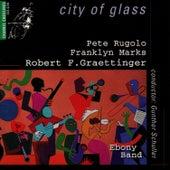 City Of Glass by Ebony Band
