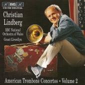 AMERICAN TROMBONE CONCERTOS, Vol. 2 by Christian Lindberg