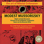 Mussorgsky: Night on Bald Mountain, Dawn on the Moscow River etc. by Nikolai Golovanov