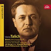 Talich Special Edition 15/Mozart: Violin Concerto K 218, Clarinet Concerto K 622, Gran Partita K 361/370a / Czech PO, Talich by Czech Philharmonic Orchestra