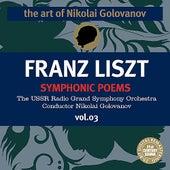 The Art of Nikolai Golovanov: Liszt - Symphonic Poems, Vol. 3 de Nikolai Golovanov