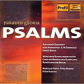 Paradisi Gloria: Psalms by Munchner Rundfunkorchester