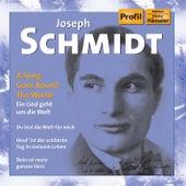 Ein Lied geht um die Welt - A Song Goes Round the World by Joseph Schmidt