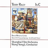 RILEY: In C by Shanghai Film Chinese Orchestra
