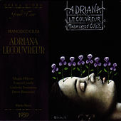 Adriana Lecouvereur by Francesco Cilea