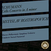 Schumann: Cello Concerto in A Minor, Op. 129 de Mstislav Rostropovich