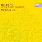 Bartók: Complete Violin Works / André Gertler von André Gertler