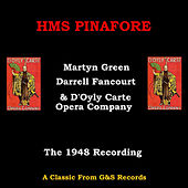HMS Pinafore (1948 Version) by Martyn Green
