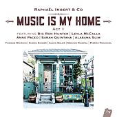 Music Is My Home: Act 1 (Bonus Track Version) by Various Artists