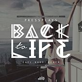 Back to Life de PressPlays