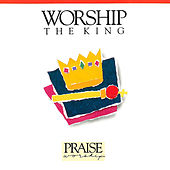 Worship The King by Randy Rothwell