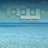Along the Waves by Totojojo