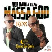 Nuh Badda Than Massa God - Single by Various Artists
