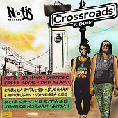 Crossroads Riddim by Various Artists