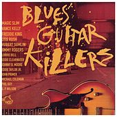 Blues Guitar Killers von Various Artists