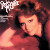 Feel The Fire by Reba McEntire