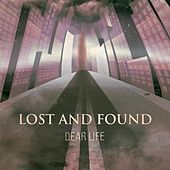 Dear Life by Lost And Found
