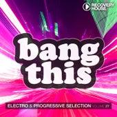 Bang This, Vol. 27 von Various Artists